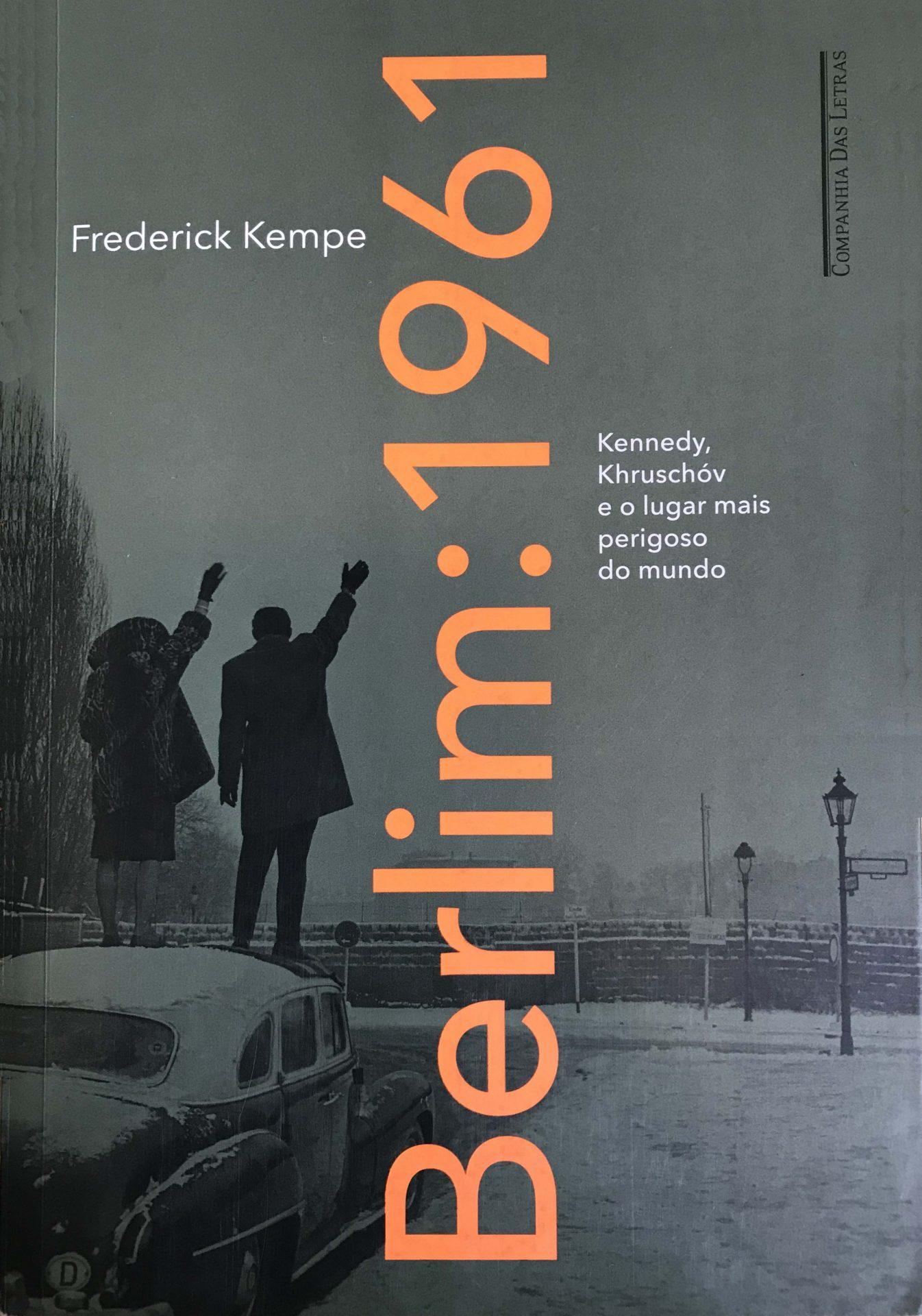 O livro Berlim 1961 é da Companhia das Letras