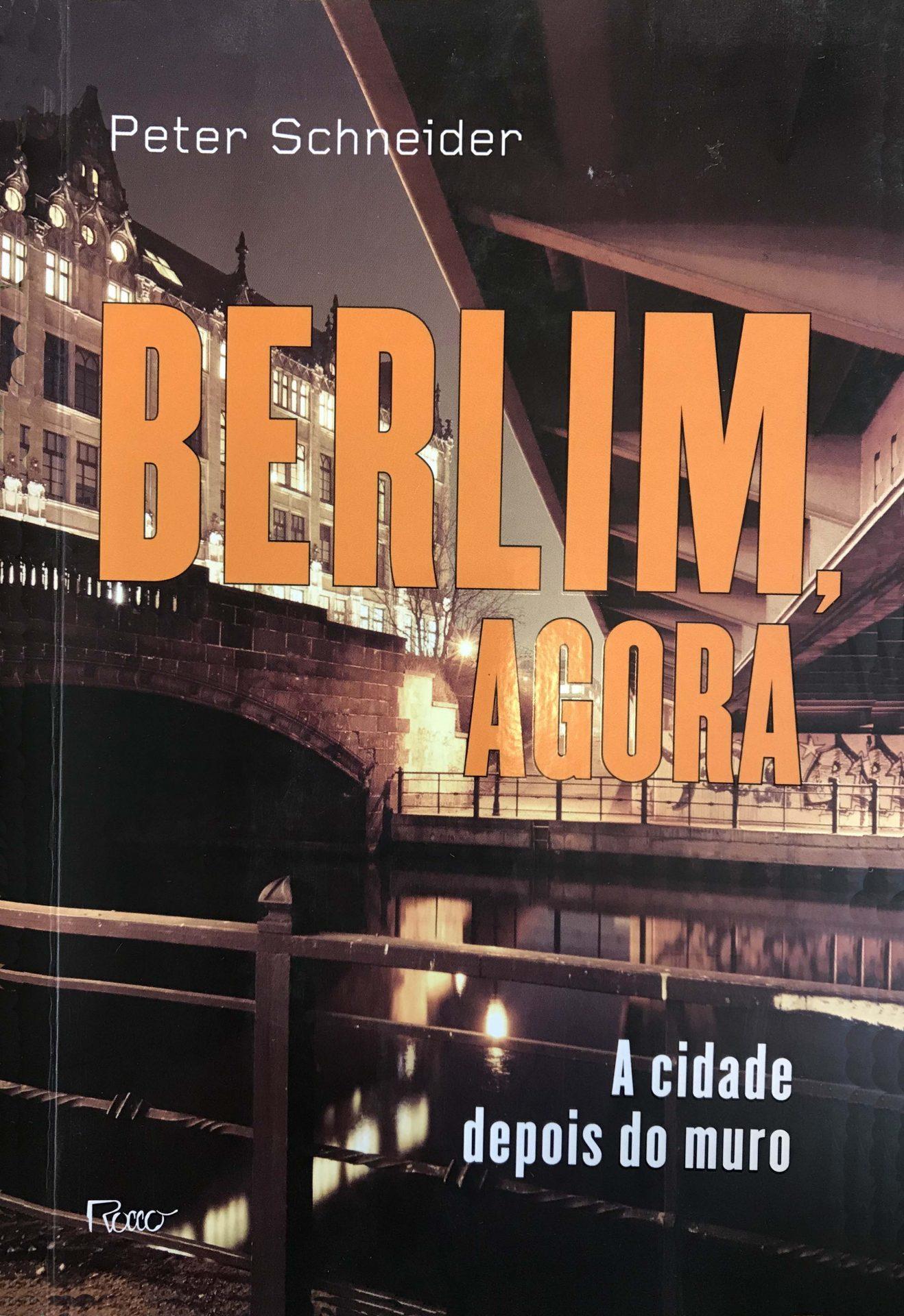 Berlim Agora é da Rocco Editora